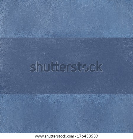 gray blue background layers of dusky blue and denim blue jean tones with soft light, faded grunge texture with dark ribbon stripe design layout with copy space to add your own text title or image