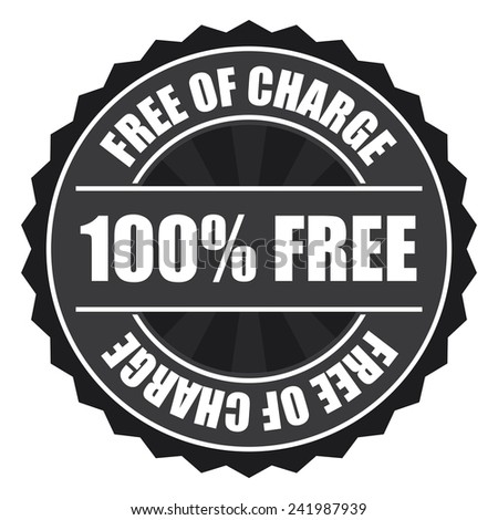 Gray 100% free of charge icon, tag, label, badge, sign, sticker isolated on white  - stock photo