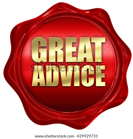great advice, 3D rendering, a red wax seal - stock photo