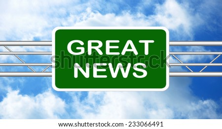 Great News Highway Road Sign with a cloudy sky in a background - stock photo