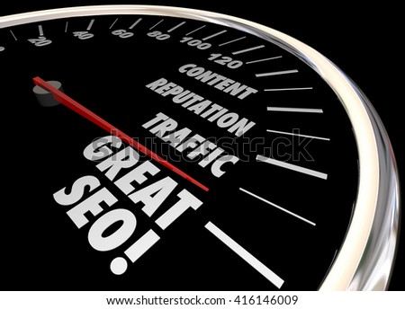 Great SEO Search Engine Optimization Speedometer Words 3d Illustration