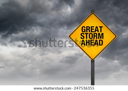 Great Storm Ahead Warning Sign for a Blizzard or Big Snow Storm - stock photo