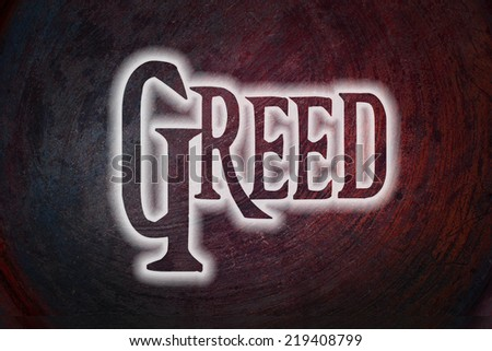 Greed Concept text on background