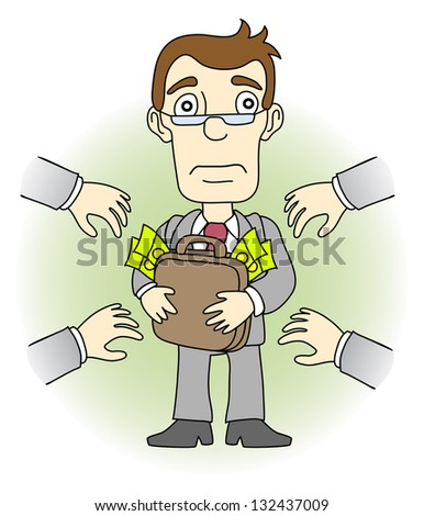 Greed man. Other people want to take his money. Raster version, vector file also included in the portfolio. - stock photo
