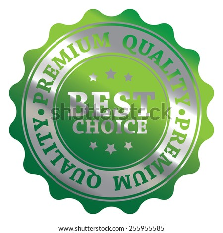 Green and Silver Metallic Best Choice Premium Quality Badge, Icon, Label, Banner, Tag or Sticker Isolated on White Background