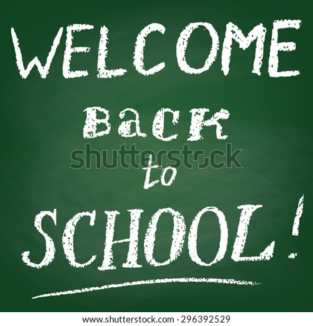 Green board with text Welcome Back to School
