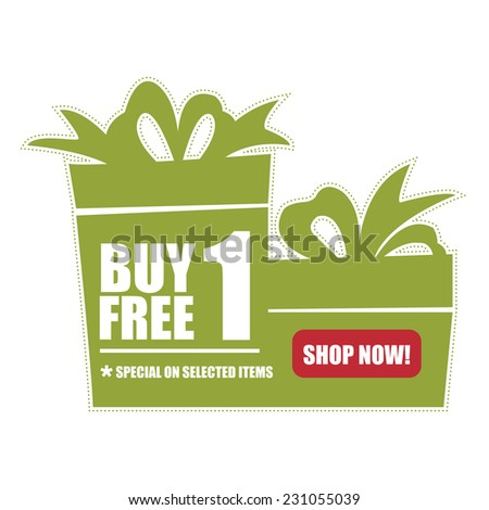 Green Buy 1 Free 1, Special on Selected Items, Shop Now! Icon, Label or Sticker Isolated on White Background  - stock photo