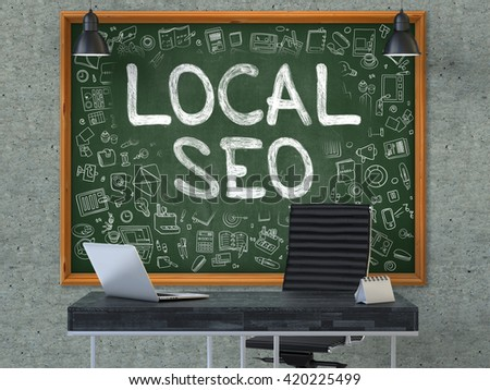 Green Chalkboard on the Gray Concrete Wall in the Interior of a Modern Office with Hand Drawn Local SEO - Search Engine Optimization. Business Concept with Doodle Style Elements. 3D. - stock photo