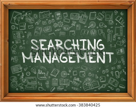 Green Chalkboard with Hand Drawn Searching Management with Doodle Icons Around. Line Style Illustration. - stock photo