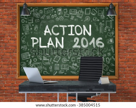 Green Chalkboard with the Text Action Plan 2016 Hangs on the Red Brick Wall in the Interior of a Modern Office. Illustration with Doodle Style Elements. 3D.