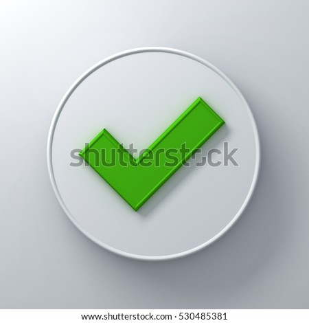 Green check mark or tick abstract on round signboard over white wall background with shadow. 3D rendering.
