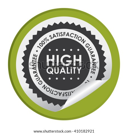 Green Circle High Quality 100% Satisfaction Guarantee - Product Label, Campaign Promotion Infographics Flat Icon, Peeling Sticker, Sign Isolated on White Background  - stock photo