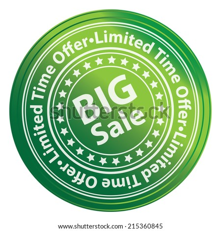Green Circle Metallic Style Big Sale, Limited Time Offer Sticker, Label, Tag or Icon Isolated on White Background  - stock photo