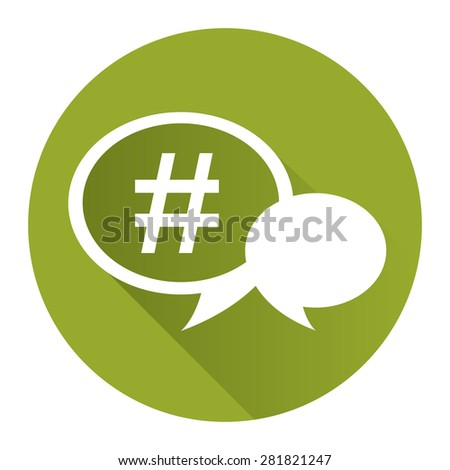 Green circle speech bubble with hashtag flat long shadow style icon label sticker