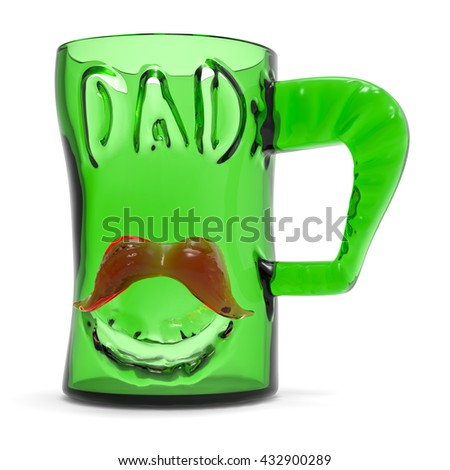 Green glass mug cup with text dad and red mustache. 3d rendering Fathers day greeting card illustration.