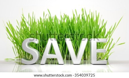 Green grass with Save 3D text, isolated on white background. - stock photo