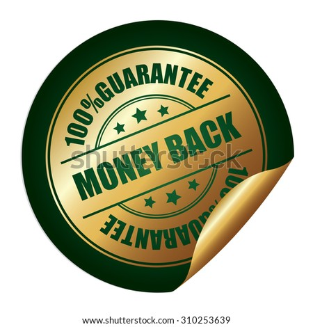 Green 100% Guarantee Money Back Infographics Peeling Sticker, Label, Icon, Sign or Badge Isolated on White Background - stock photo