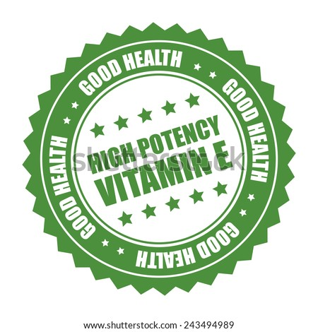 green high potency vitamin e good health sticker, badge, icon, stamp, label isolated on white