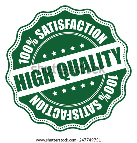 Green High Quality 100% Satisfaction Icon, Badge, Sticker, Tag or Label Isolated on White Background - stock photo