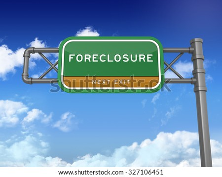 Green Highway Sign with FORECLOSURE Text on Blue Sky and Clouds Background. Next Exit Text. High Quality 3D Rendering.