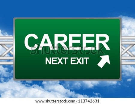 Green Highway Street Sign For Job Seeker Concept Present By Career Next Exit Sign Against A Blue Sky Background
