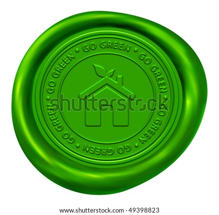 Green Home Sign - Go Green Wax Seal - stock photo