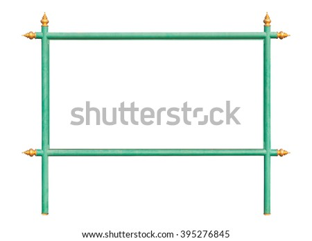 Green iron frame on green iron stand with Thai style golden apex isolated on white