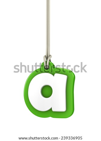 Green lowercase letter A hanging on rope with clipping path - stock photo