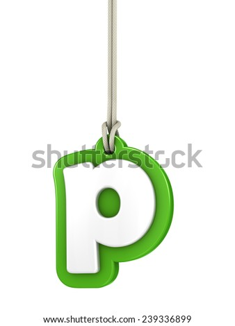 Green lowercase letter P hanging on rope with clipping path - stock photo