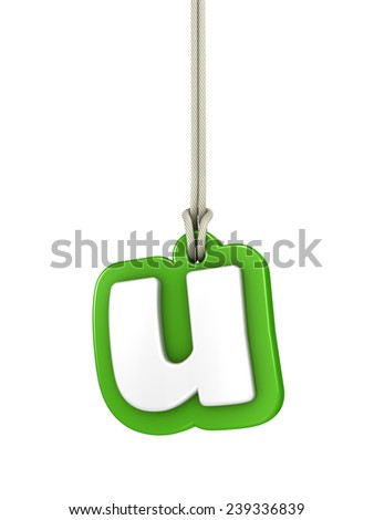 Green lowercase letter U hanging on rope with clipping path - stock photo