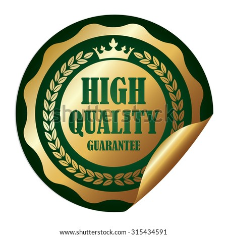 Green Metallic Circle High Quality Guarantee Infographics Peeling Sticker, Label, Icon, Sign or Badge Isolated on White Background