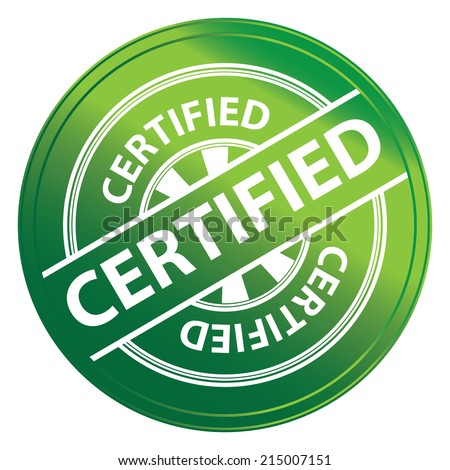 Green Metallic Style Certified Icon, Badge, Label or Sticker for Quality Management Systems, Quality Assurance and Quality Control Concept Isolated on White Background  - stock photo