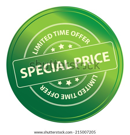 Green Metallic Style Promotional or Marketing Material, Sticker, Stamp, Icon or Label for Limited Time Offer Special Price Event Isolated on White Background