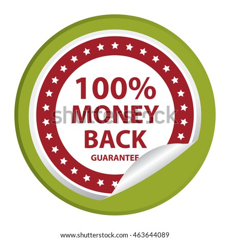 Green 100% Money Back Guarantee Infographics Icon on Circle Peeling Sticker Isolated on White Background