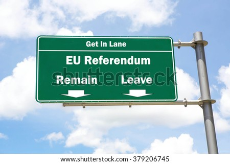 Green overhead road sign with the instruction to get in lane with a Remain or Leave in The EU Referendum concept against a partly cloudy sky background. - stock photo