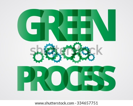 Green process. Abstract colorful text concept - stock photo