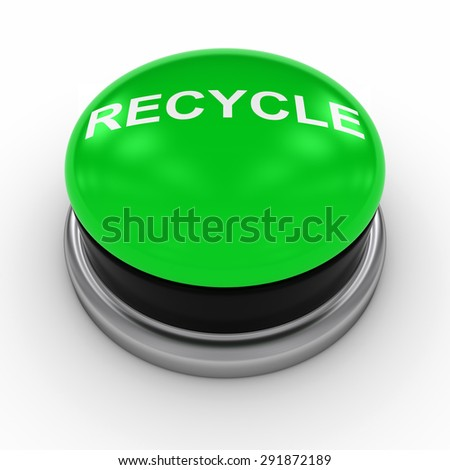 Green RECYCLE Button on White background - stock photo