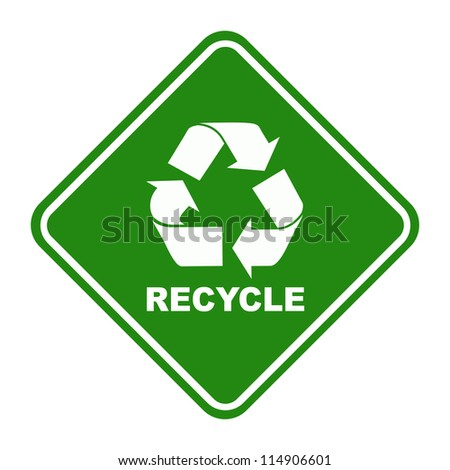 Green recycling road sign on white background and shadow. - stock photo