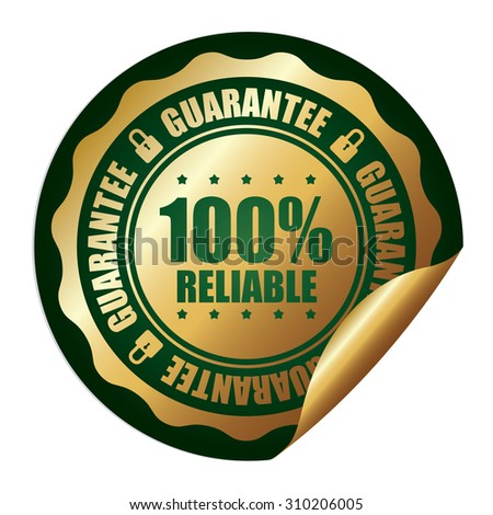 Green 100% Reliable Guarantee Infographics Peeling Sticker, Label, Icon, Sign or Badge Isolated on White Background  - stock photo