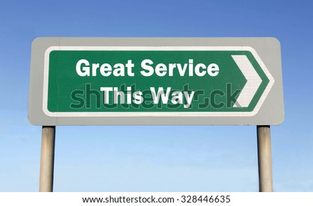 Green road sign with the message of a Great Service This Way concept against a blue sky background