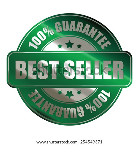 green silver metallic best seller 100% guarantee badge, sticker, banner, sign, icon, label isolated on white