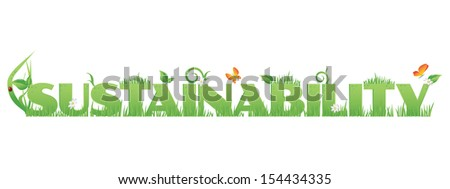 Green Sustainability/Sustainability text decorated with,flowers,water drops and ladybug  isolated on white - stock photo