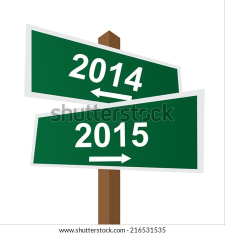Green Two Way Street or Road Sign Pointing to 2014 and 2015 Isolated on White Background  - stock photo