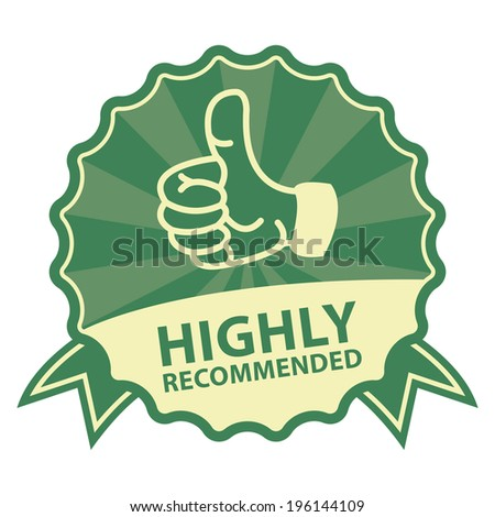 Green Vintage Style Highly Recommended Badge, Icon, Label or Sticker Isolated on White Background - stock photo