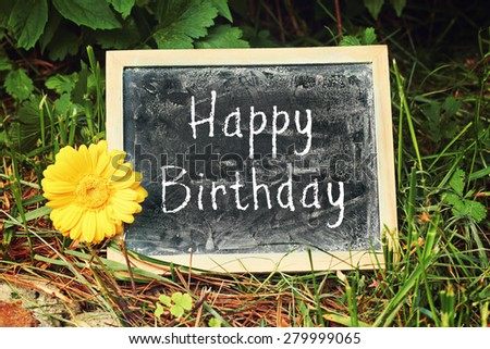 greeting card background for your text - blackboard - happy birthday - stock photo