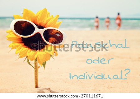 greeting card background - summer holidays - german for package holidays or individual  - stock photo