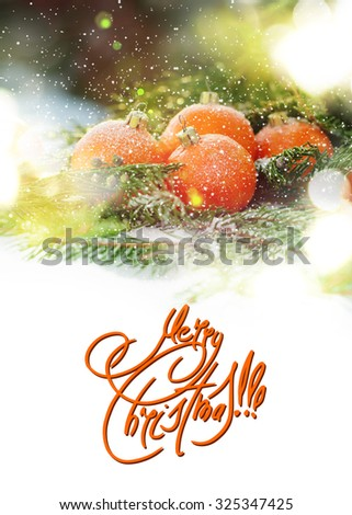 Greeting Card with Tangerines as Fir-tree Toy and Branch of Spruce on White Snow with Festive Light. isolated on white. Text Merry Christmas - stock photo