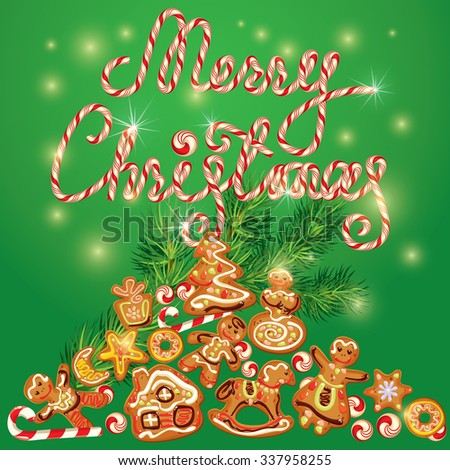 Greeting holiday Card of xmas gingerbread - cookies in angel, star, house, horse, reindeer and fir-tree branches. Hand written candy calligraphic text Merry Christmas on green background. Raster - stock photo
