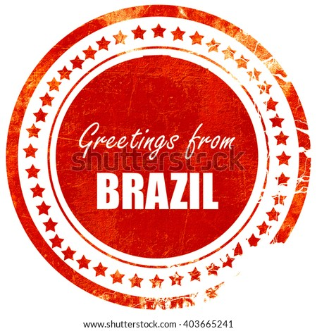 Greetings from brazil, grunge red rubber stamp on a solid white