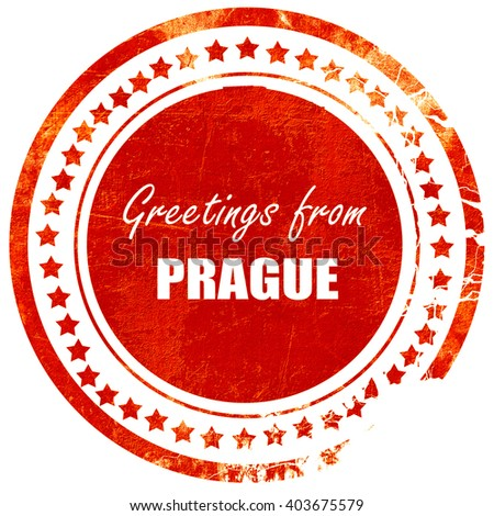 Greetings from prague, grunge red rubber stamp  on a solid white background
